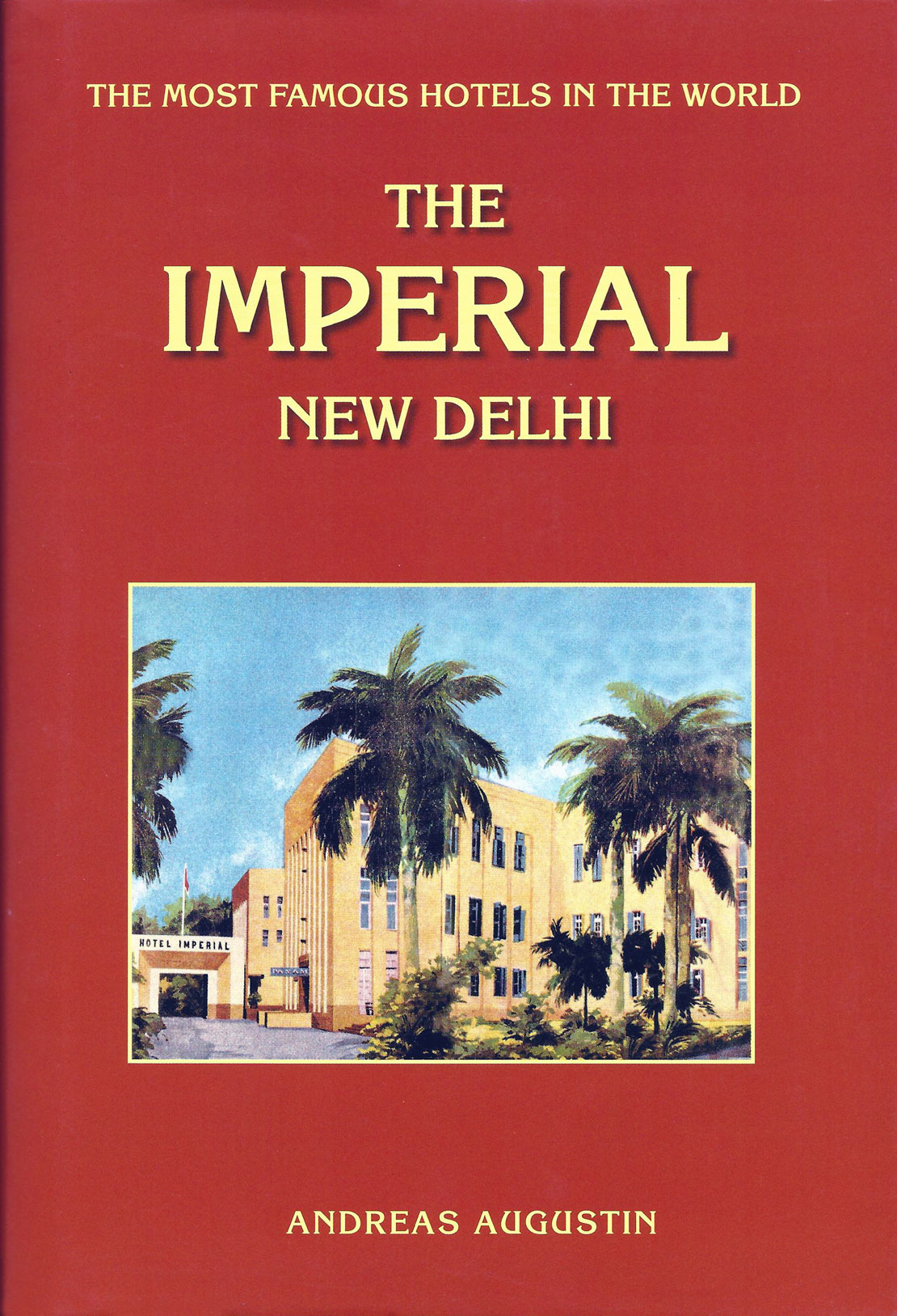 imperial new delhi by andreas augustin