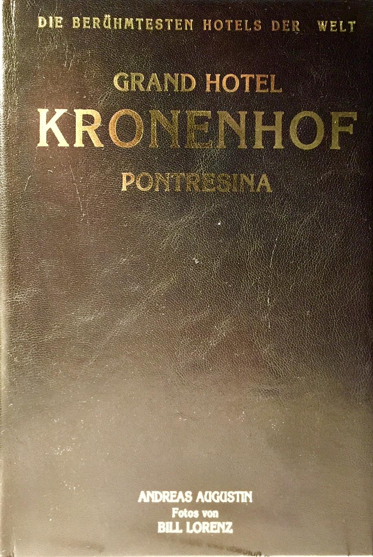 Grand Hotel Kronenhof – Pontresina, Schweiz (Deutsch Leder Edition)