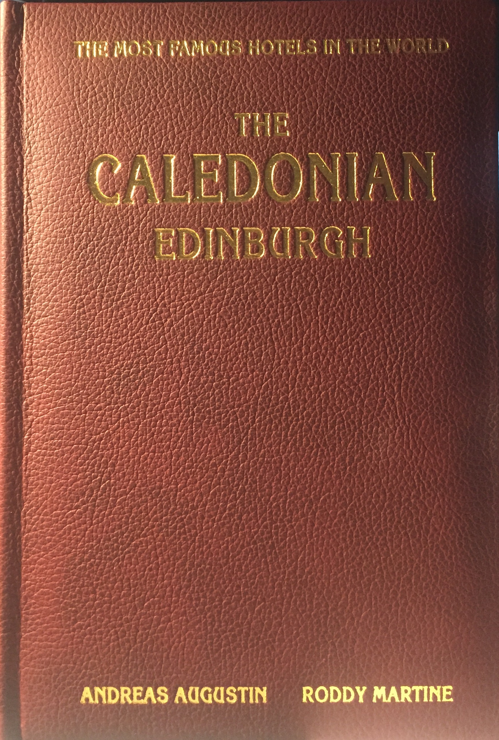 The Caledonian – Edinburgh, Scotland (English Leather Edition)