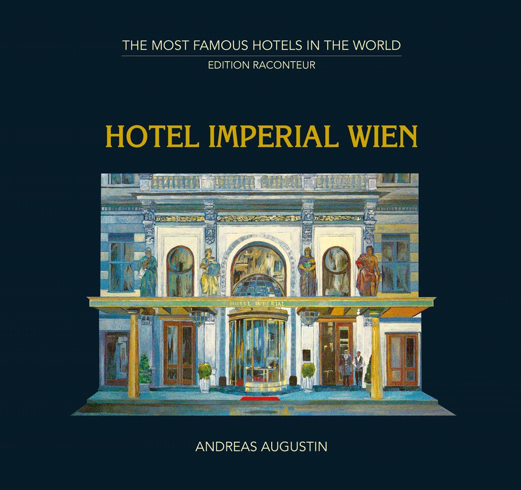 Hotel Imperial – Wien / Vienna, Österreich / Austria (bilingual Deutsch / English)