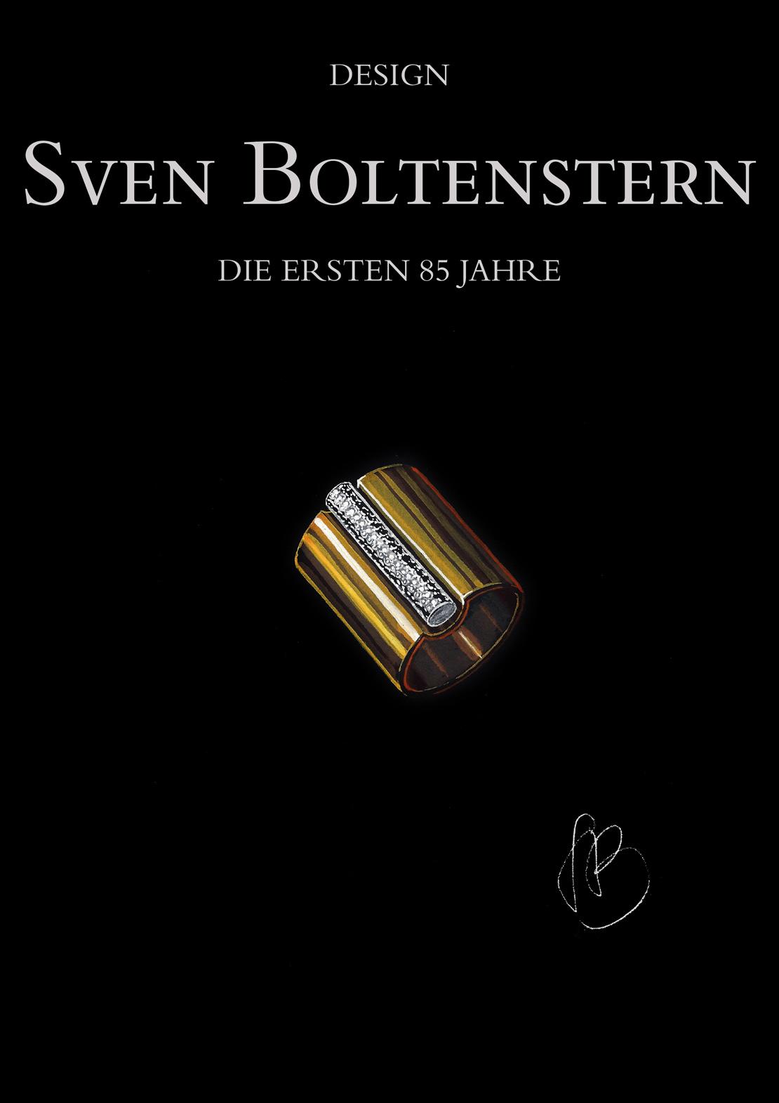 Design SVEN BOLTENSTERN — Die ersten 85 Jahre