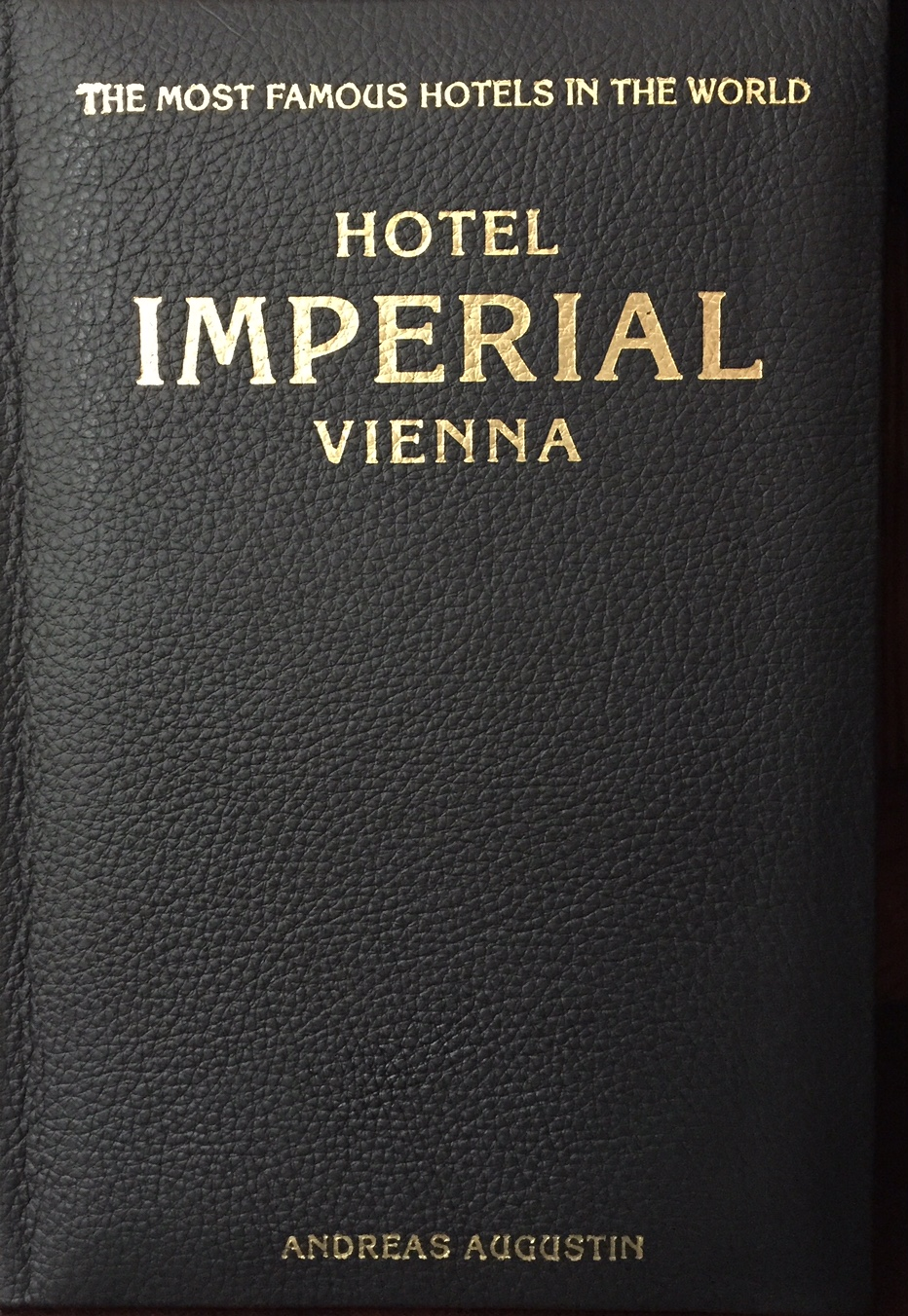 Imperial – Vienna, Austria (English Leather Edition)