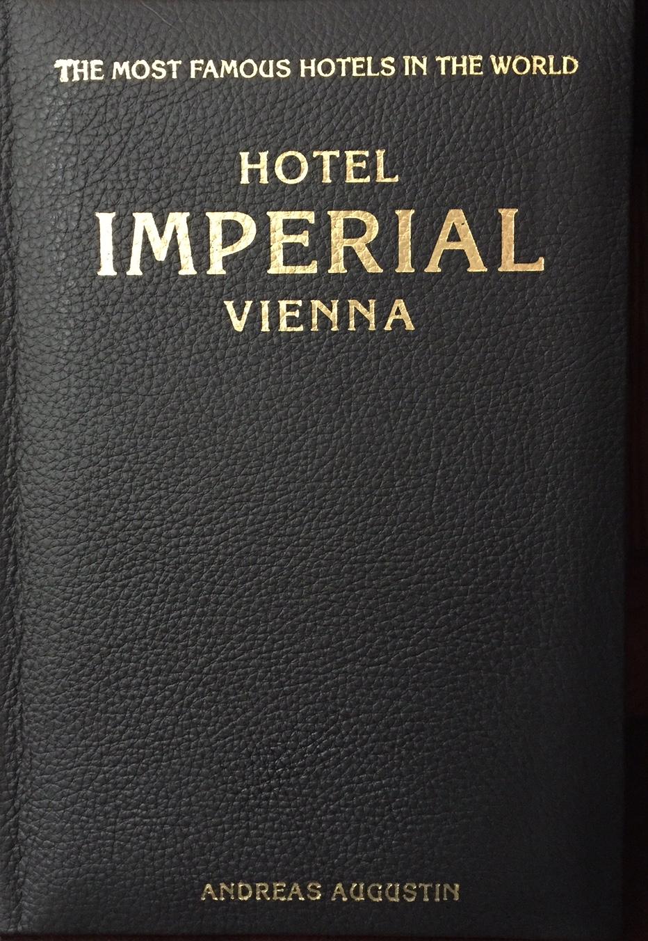 Hotel Imperial – Vienna, Austria (English Leather Edition)