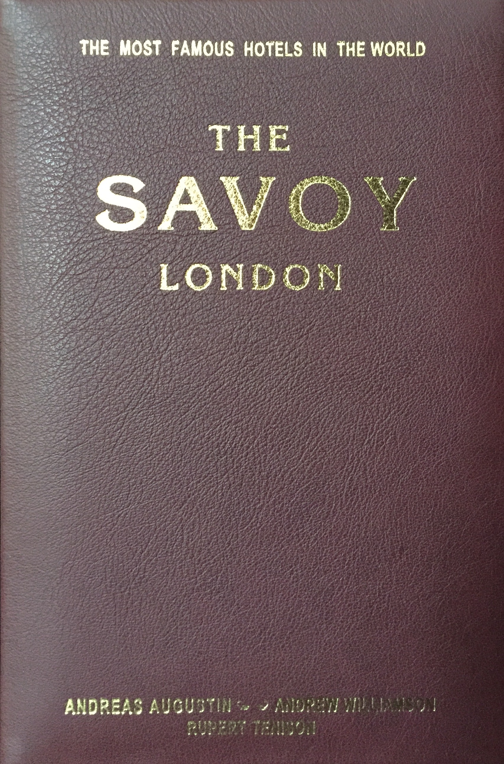 The Savoy – London, England (English Leather Edition)
