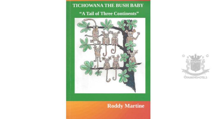 Tichowana - A Tale of Two Bush Babies — by Roddy Martine