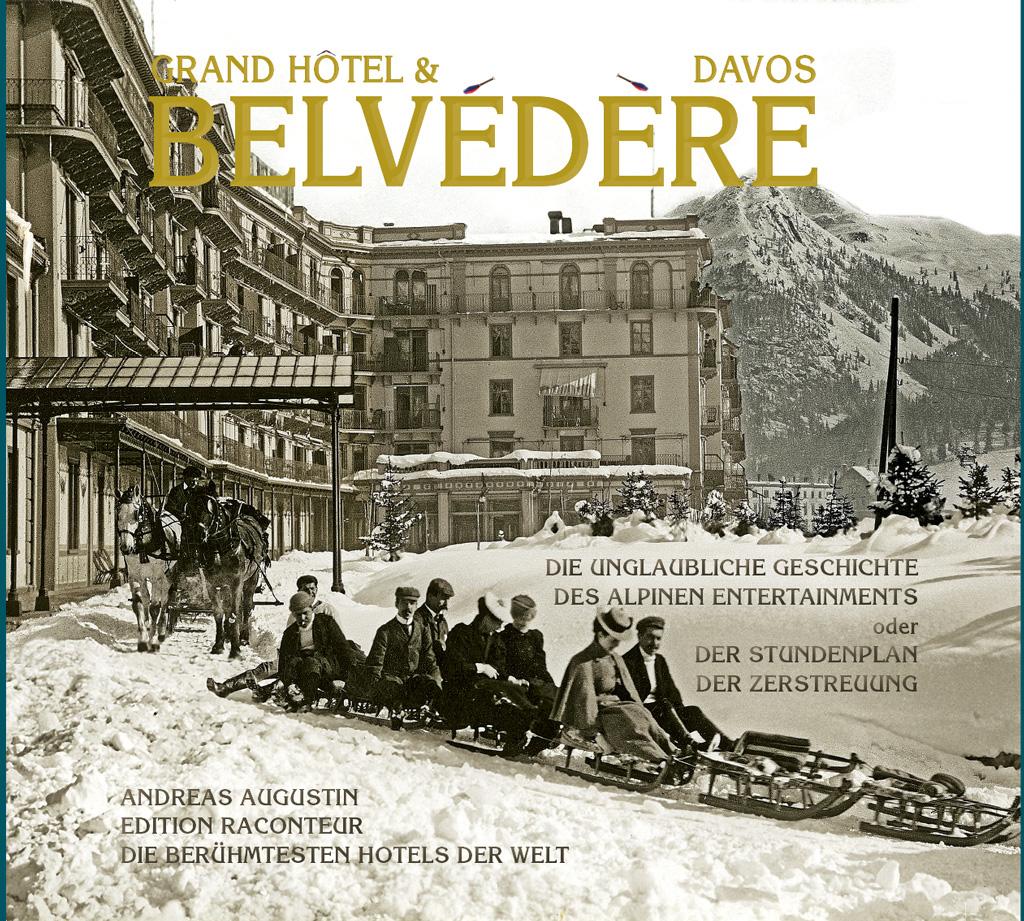 Grand Hotel Belvédère – Davos, Schweiz (Deutsch)