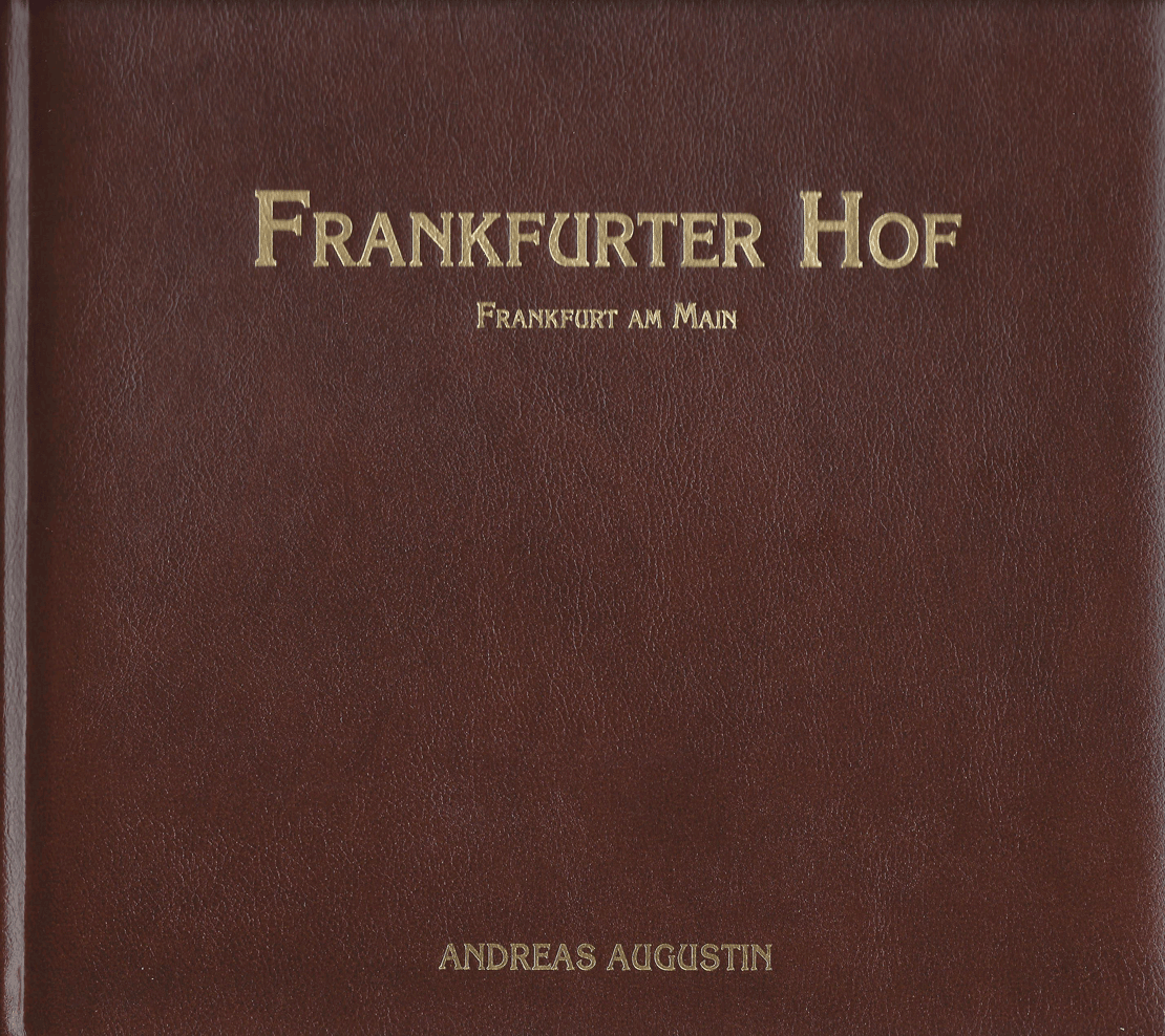 Frankfurter Hof – Frankfurt, Germany (English, special gift edition in darkbrown, padded with gold stamping)