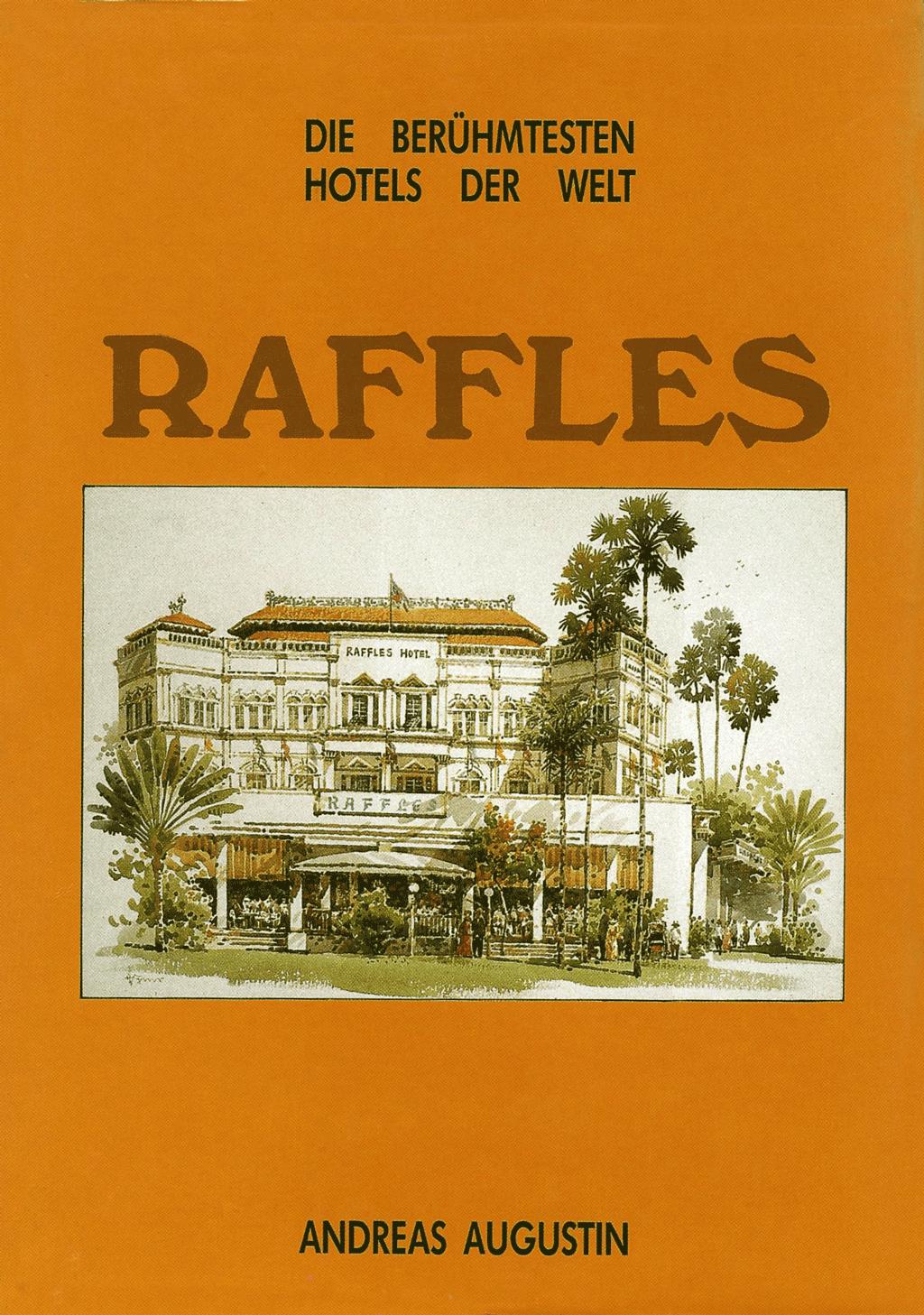Raffles – Singapur (Deutsch)