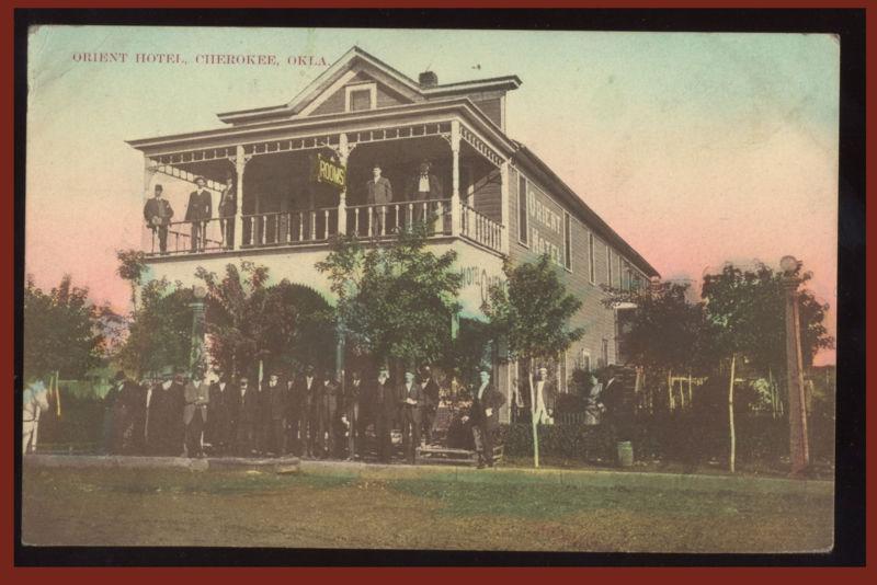 ORIENT HOTEL CHEROKEE, OKLAHOMA