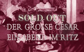 Der Grosse César — Ein Abend im Ritz