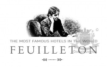 Famous Hotels FEUILLETON 333