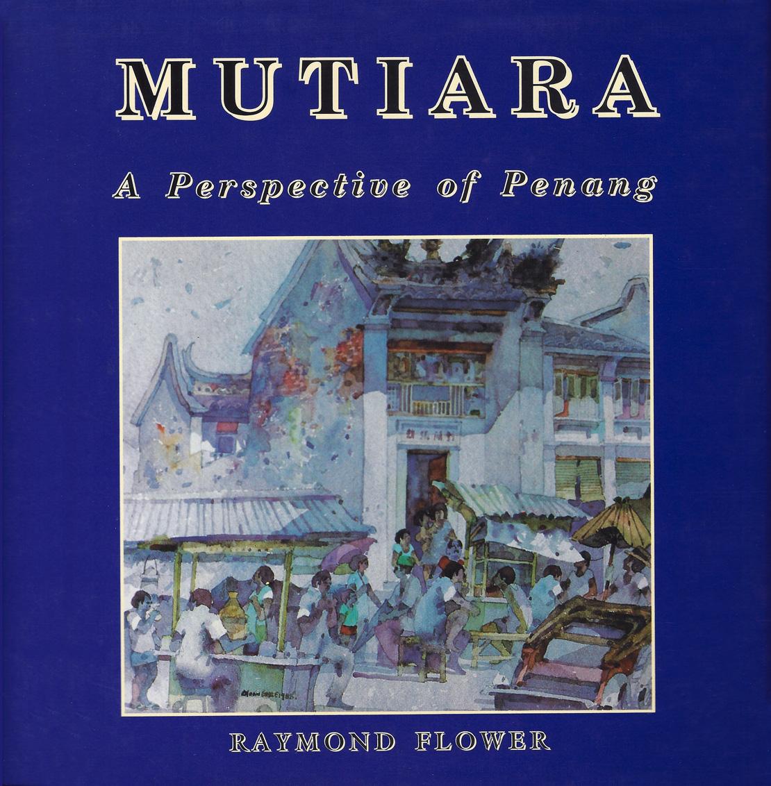 Mutiara — A Perspective of Penang