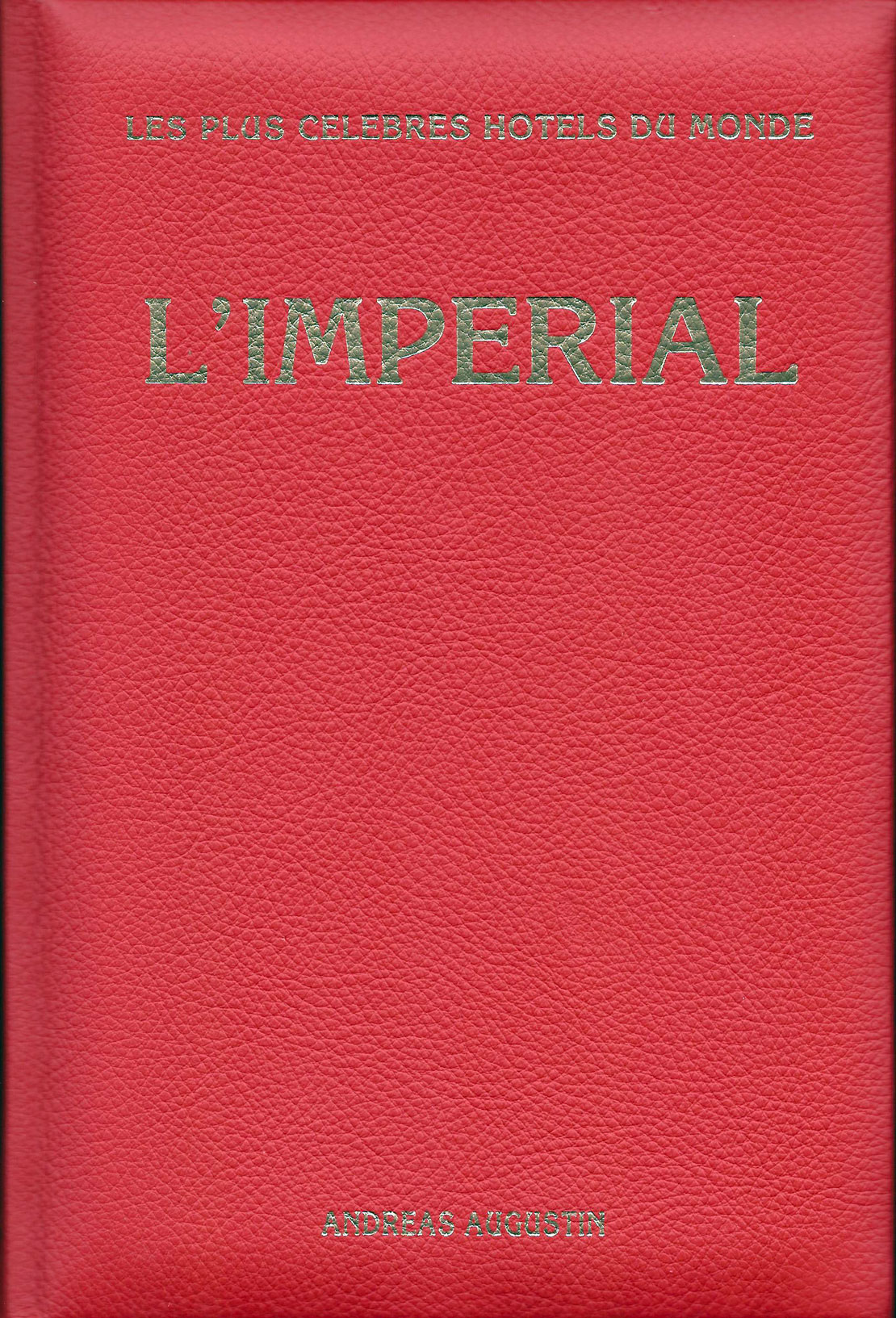 The Imperial – New Delhi, India (French Leather Edition)