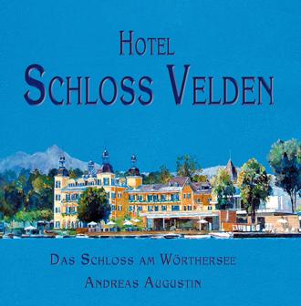 Schloss Velden - Das Schloss am Wörthersee, Österreich (Deutsch)