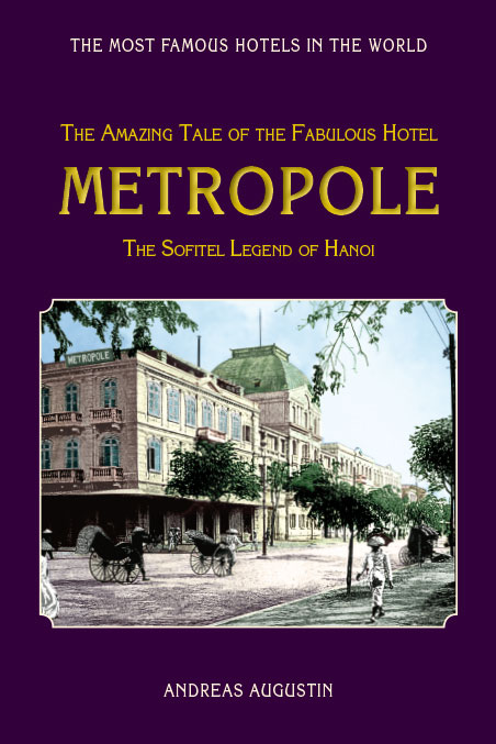 Metropole – Hanoi, Vietnam (English)