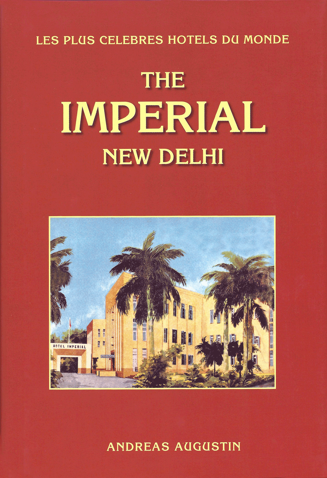 The Imperial – New Delhi, India (French)